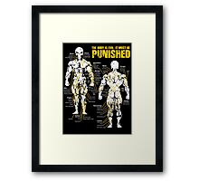The body is evil. It must be punished Framed Print