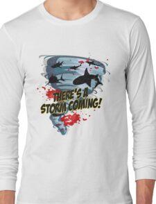 Shark Tornado - Shark Cult Movie - Shark Attack - Shark Tornado Horror Movie Parody - Storm's Coming! Long Sleeve T-Shirt