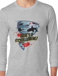 Shark Tornado - Shark Cult Movie - Shark Attack - Shark Tornado Horror Movie Parody - Storm's Coming! Long Sleeve T-Shirt