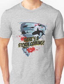 Shark Tornado - Shark Cult Movie - Shark Attack - Shark Tornado Horror Movie Parody - Storm's Coming! T-Shirt