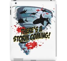 Shark Tornado - Shark Cult Movie - Shark Attack - Shark Tornado Horror Movie Parody - Storm's Coming! iPad Case/Skin