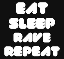 EAT SLEEP RAVE REPEAT Kids Tee