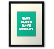 EAT SLEEP RAVE REPEAT Framed Print
