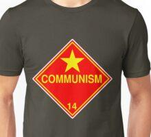 Communism: Hazardous! Unisex T-Shirt