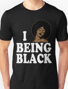 Love Being Black Tshirt T-Shirt