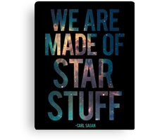 We Are Made of Star Stuff - Carl Sagan Quote Canvas Print