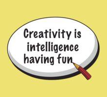 Creativity Is Intelligence Having Fun One Piece - Short Sleeve