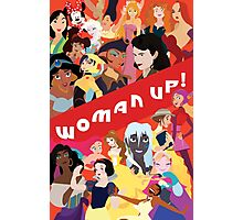 Woman Up! Photographic Print