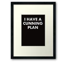 I have a cunning plan!  Framed Print