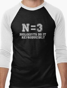 N=3. Biologists Do it Reproducibly (white text) Men's Baseball ¾ T-Shirt