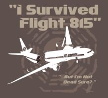 """I Survived Flight 815"" But I'm Not Dead Sure? (BROWN) by godgeeki"