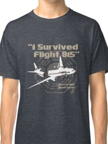 """""""I Survived Flight 815"""" But I'm Not Dead Sure? (BROWN) Classic T-Shirt"""