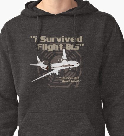 """""""I Survived Flight 815"""" But I'm Not Dead Sure? (BROWN) Pullover Hoodie"""