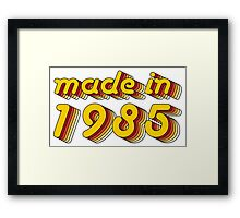 Made in 1985 (Yellow&Red) Framed Print