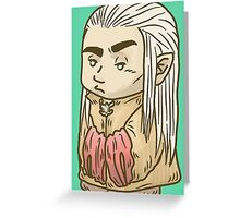 Thranduil the Tiny Annoyed Elven King Greeting Card