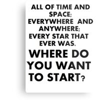 Where Do You Want To Start? Metal Print