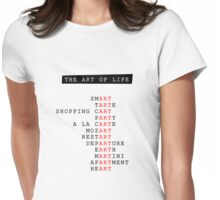 The Art of Life Womens Fitted T-Shirt