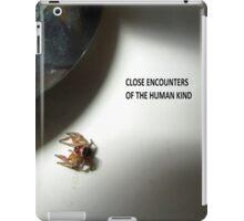 Close Encounters Of The Human Kind iPad Case/Skin