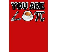 You are a cutie pie. (acute tea pi) Photographic Print