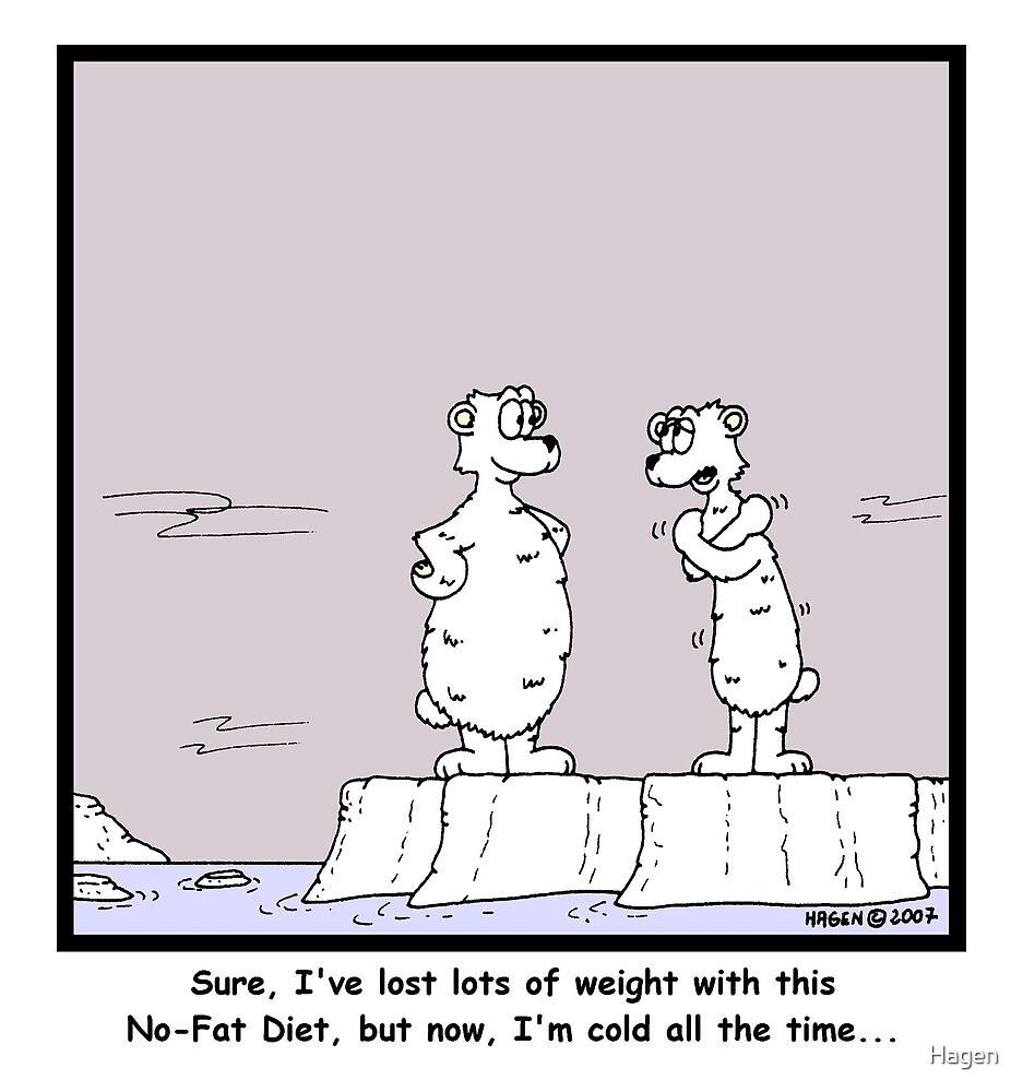 Non-fat diet by Hagen
