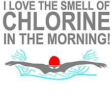 I Love the Smell of Chlorine in the Morning T Shirts, Stickers and Other Gifts by zandosfactry