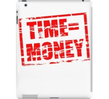 Time is money red rubber stamp effect iPad Case/Skin