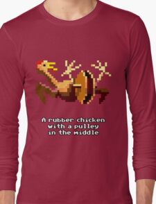 Monkey Island - Rubber chicken with a pulley in the middle Long Sleeve T-Shirt