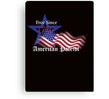 Free Since 1776 – American Patriot Canvas Print