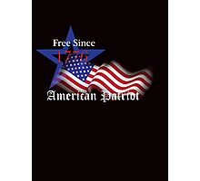Free Since 1776 – American Patriot Photographic Print