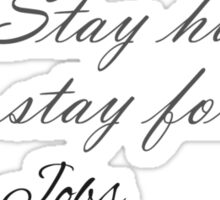 stay hungry stay foolish Sticker