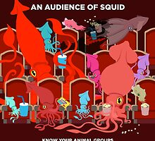 An Audience of Squid by PepomintNarwhal