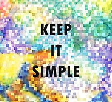 KEEP IT SIMPLE by Heaven7