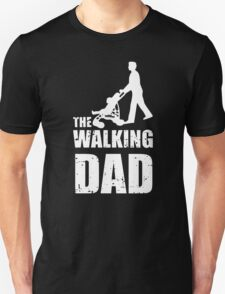 Fathers Day Gift - The Walking Dad T-Shirt