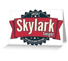 Skylark Tonight Ainter's Greeting Card