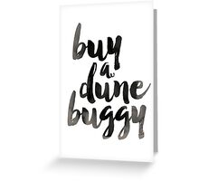 Buy a Dune Buggy! Greeting Card