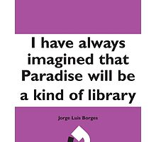 On Books - Jorge Luis Borges by Colin Robson