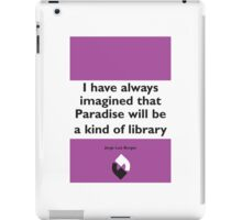 On Books - Jorge Luis Borges iPad Case/Skin