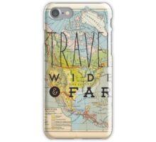 Travel Wide & Far - North America iPhone Case/Skin