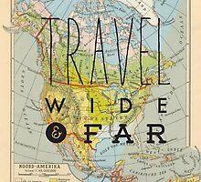 Travel Wide & Far - North America by Hannahkaypiche