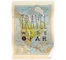 Travel Wide & Far - North America Poster