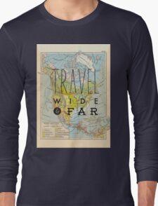 Travel Wide & Far - North America Long Sleeve T-Shirt