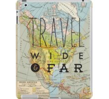 Travel Wide & Far - North America iPad Case/Skin