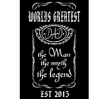Worlds Greatest Dad - 2015 Photographic Print