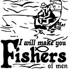 FISHERS OF MEN - FOLLOW ME by Calgacus