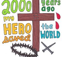 My Hero (Jesus) Drawing by lyrics-and-such