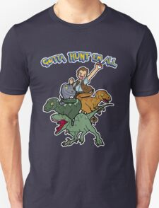 Gotta Hunt Em All T-Shirt