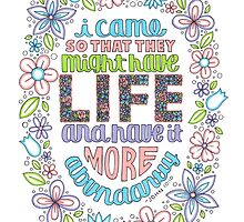 Floral Bible Verse Drawing (John 10:10) by lyrics-and-such