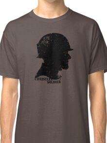 CHRISTIAN SOLDIER Classic T-Shirt