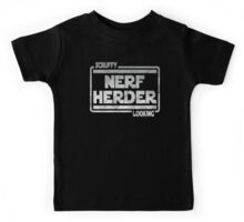Scruffy Looking Nerf Herder Kids Tee