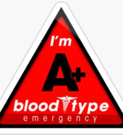 A+ blood type information / stay safe, I suggest application to helmets Sticker